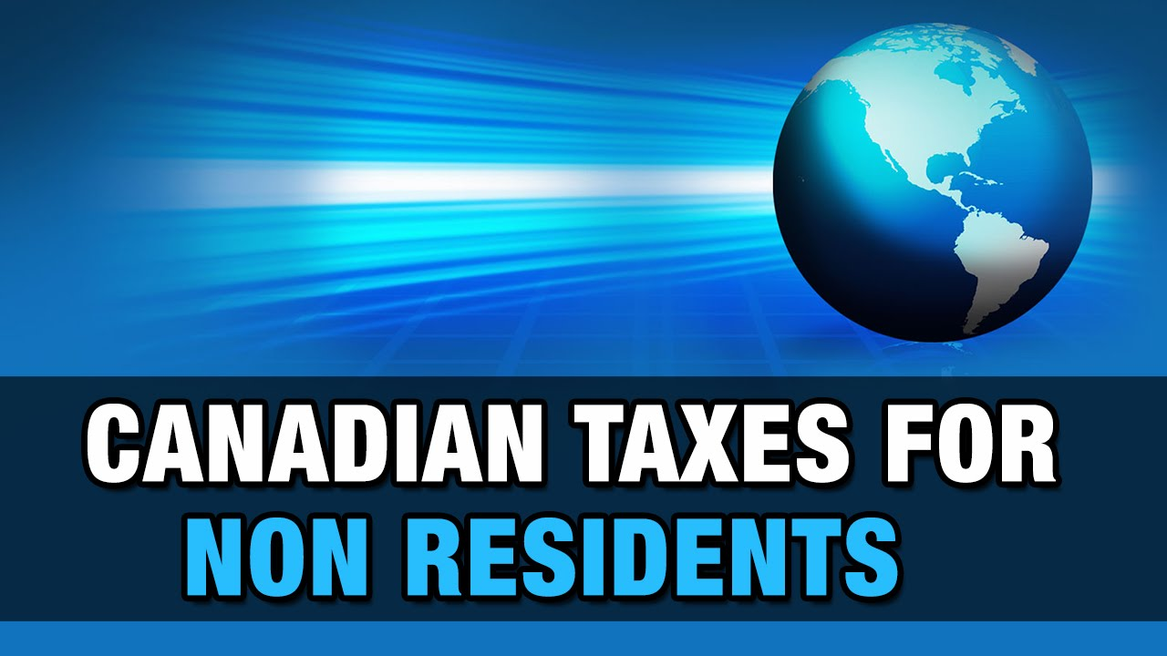 Non-Resident Taxes in Canada for Landlords